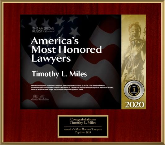 AMERICAN'S MOST HONORED LAWYERS 2020 – TOP 1%: Nationally Recognized Securities Class Action and Shareholder Rights Attorney Timothy L. Miles Has Achieved the Recognition of American's Most Honored Lawyers 2020 – Top 1%