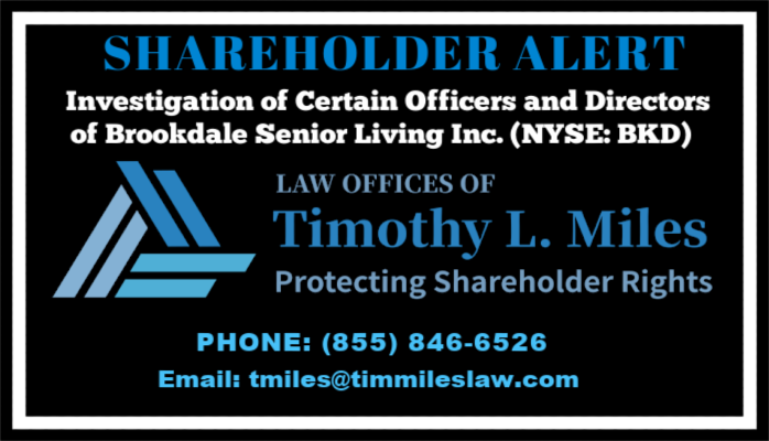 SHAREHOLDER ALERT: Law Offices of Timothy L. Miles Is Investigating Whether Officers and Directors of Brookdale Senior Living Inc. (BKD) Misled Shareholders