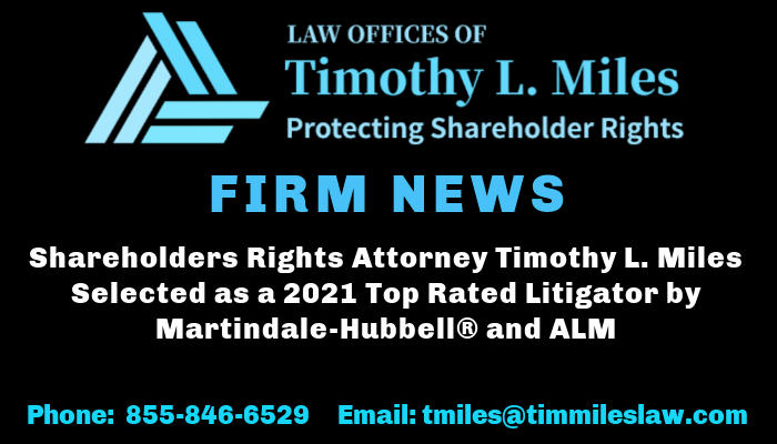 Shareholders Rights Attorney Timothy L. Miles Selected as a 2021 Top Rated Litigator by Martindale-Hubbell® and ALM