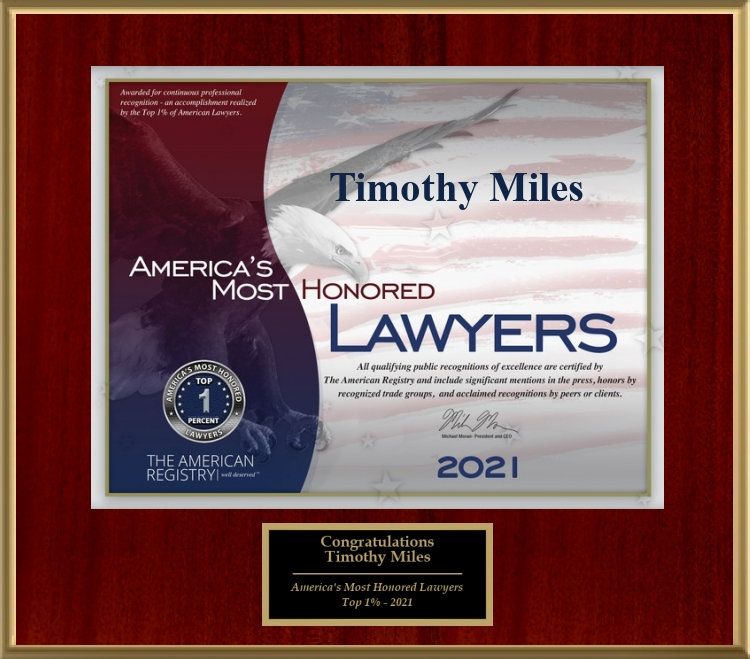 Shareholder Rights Attorney Timothy L. Miles Awarded the Recognition of America's Most Honored Lawyers – Top 1% 2021