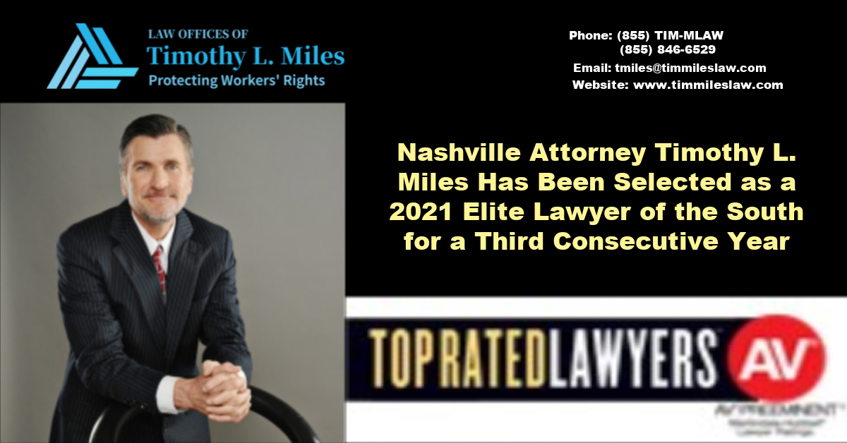 Nashville Attorney Timothy L. Miles Has Been Selected as a 2021 Elite Lawyer of the South for a Third Consecutive Year
