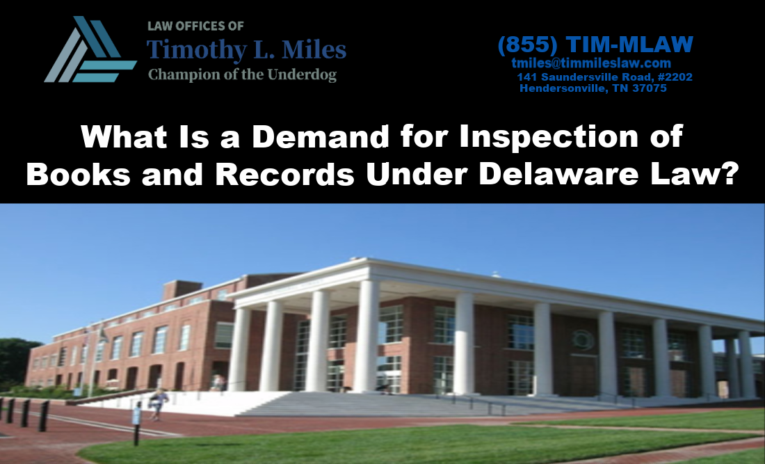 What Is a Demand for Inspection of Books and Records Under Delaware Law?