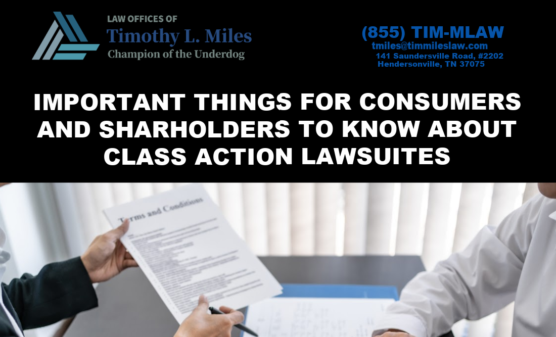 IMPORTANT THINGS FOR CONSUMERS AND SHARHOLDERS TO KNOW ABOUT CLASS ACTION LAWSUITES