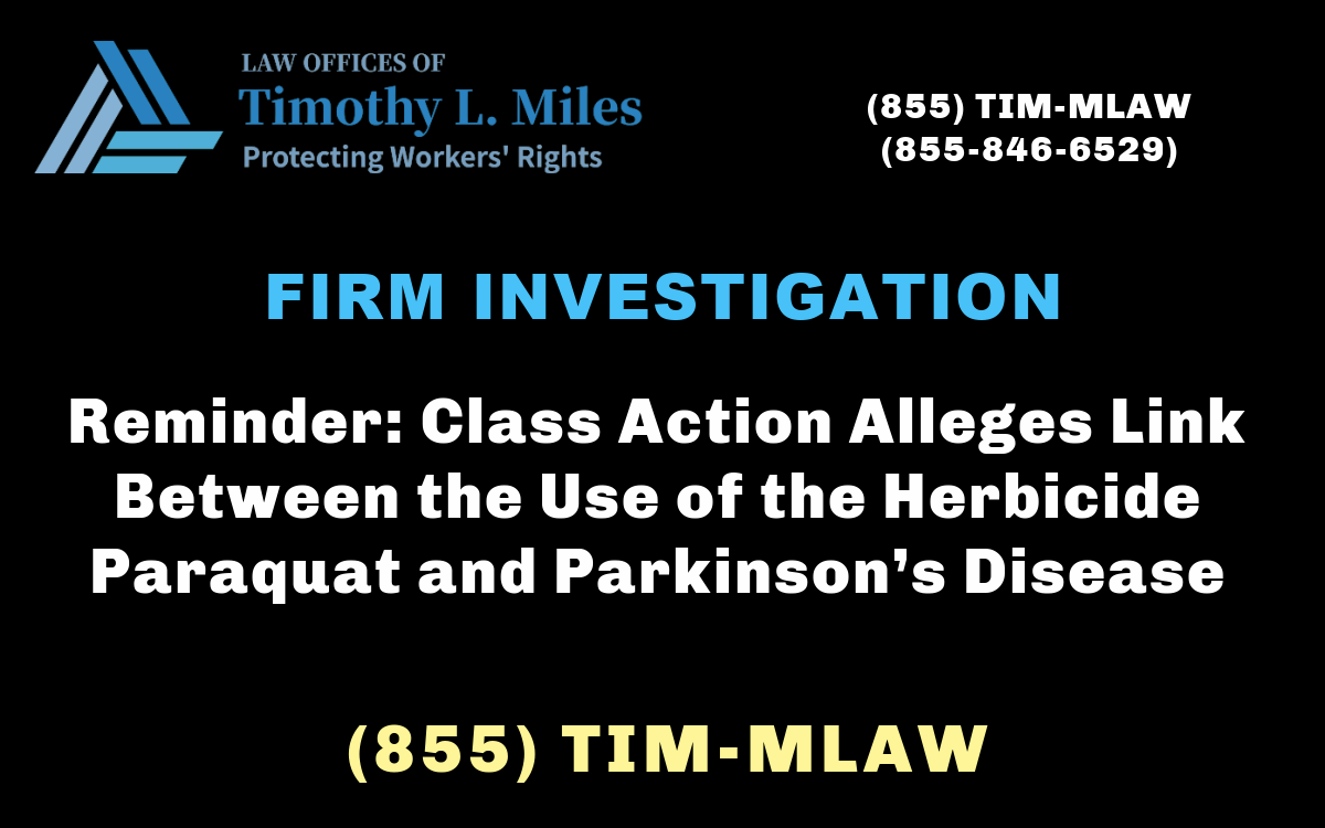 Reminder: Class Action Alleges Link Between the Use of the Herbicide Paraquat and Parkinson's Disease