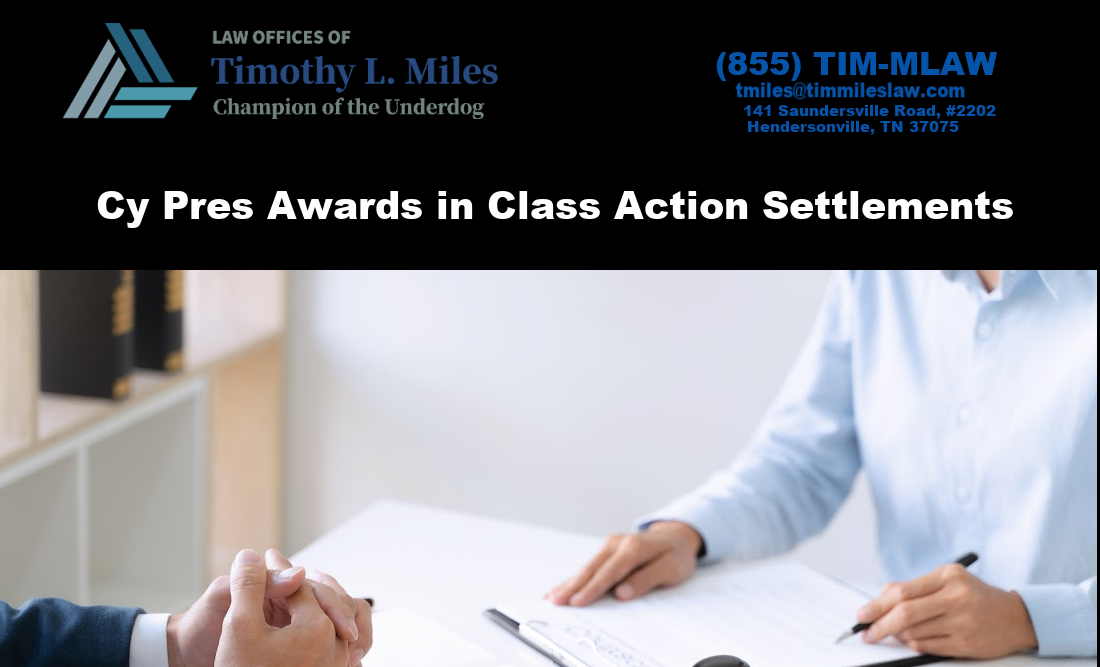 Cy Pres Awards in Class Action Settlements
