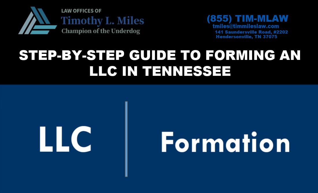 STEP-BY-STEP GUIDE TO FORMING AN LLC IN TENNESSEE