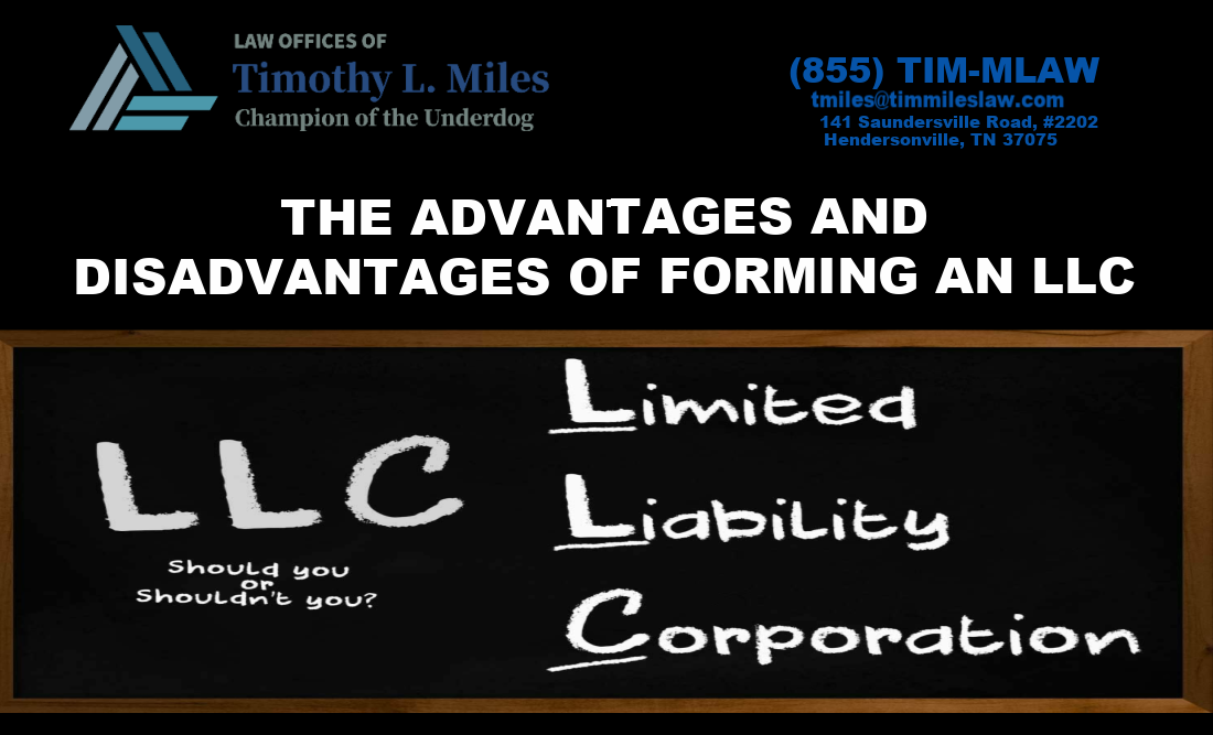 THE ADVANTAGES AND DISADVANTAGES OF FORMING AN LLC