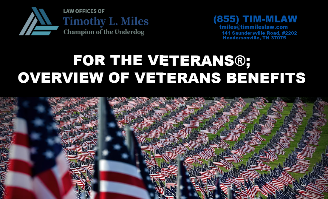 FOR THE VETERANS®; OVERVIEW OF VETERANS BENEFITS